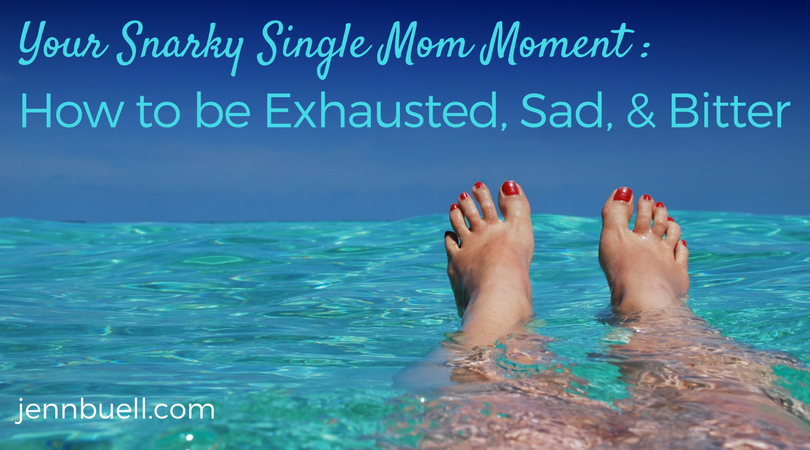 Your snarky single mom moment how to be exhausted sad and bitter its that time of year again no not time for spring renewal flowers and all that stuff its time for single moms everywhere to be reminded they will ccuart Gallery